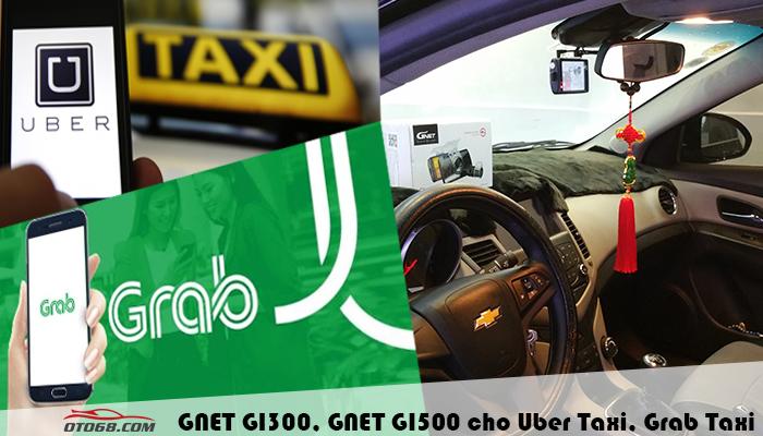 camera gnet uber grab taxi - Camera hành trình GNET - An toàn cho mỗi chuyến đi