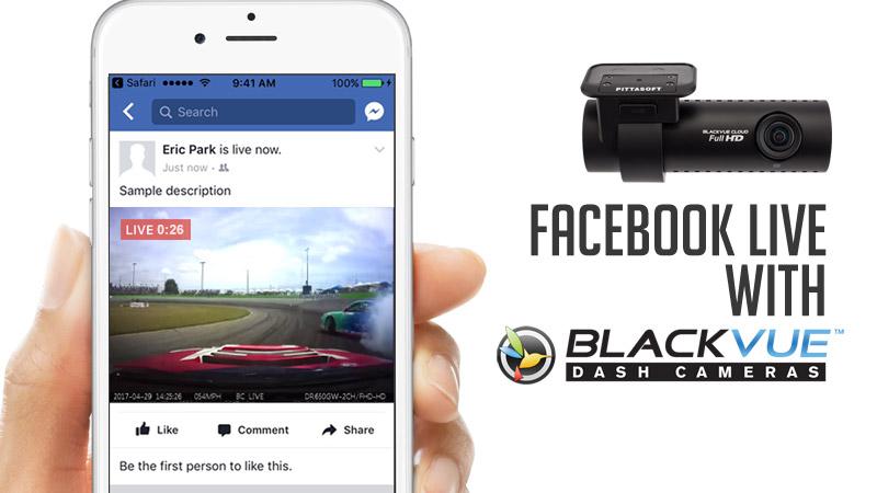 announcement broadcast facebook live blackvue dashcam - Phát trực tiếp trên Facebook qua Camera hành trình BlackVue