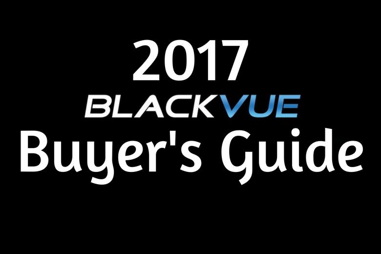 dashcam stores comprehensive guide blackvue models - Hướng dẫn toàn diện của cửa hàng Dashcam cho tất cả các dòng BlackVue
