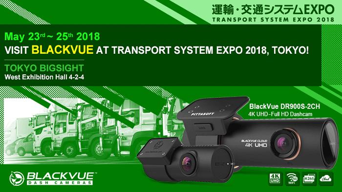 japan show transport system expo 2018 - [Triển lãm thương mại] BlackVue tham dự Triển lãm Giao Thông Vận Tải 2018 tại Nhật Bản