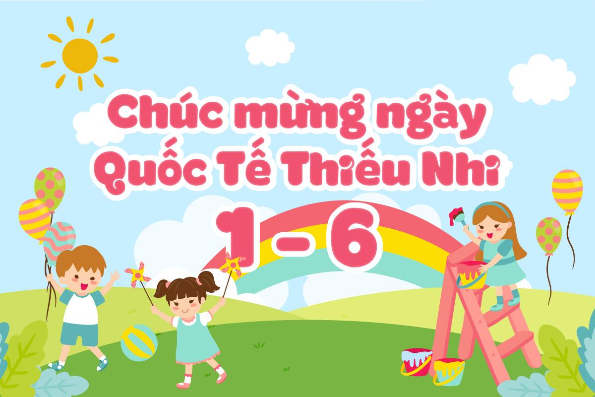 quoc te thieu nhi - Chúc Quốc Tế Thiếu Nhi 1/6
