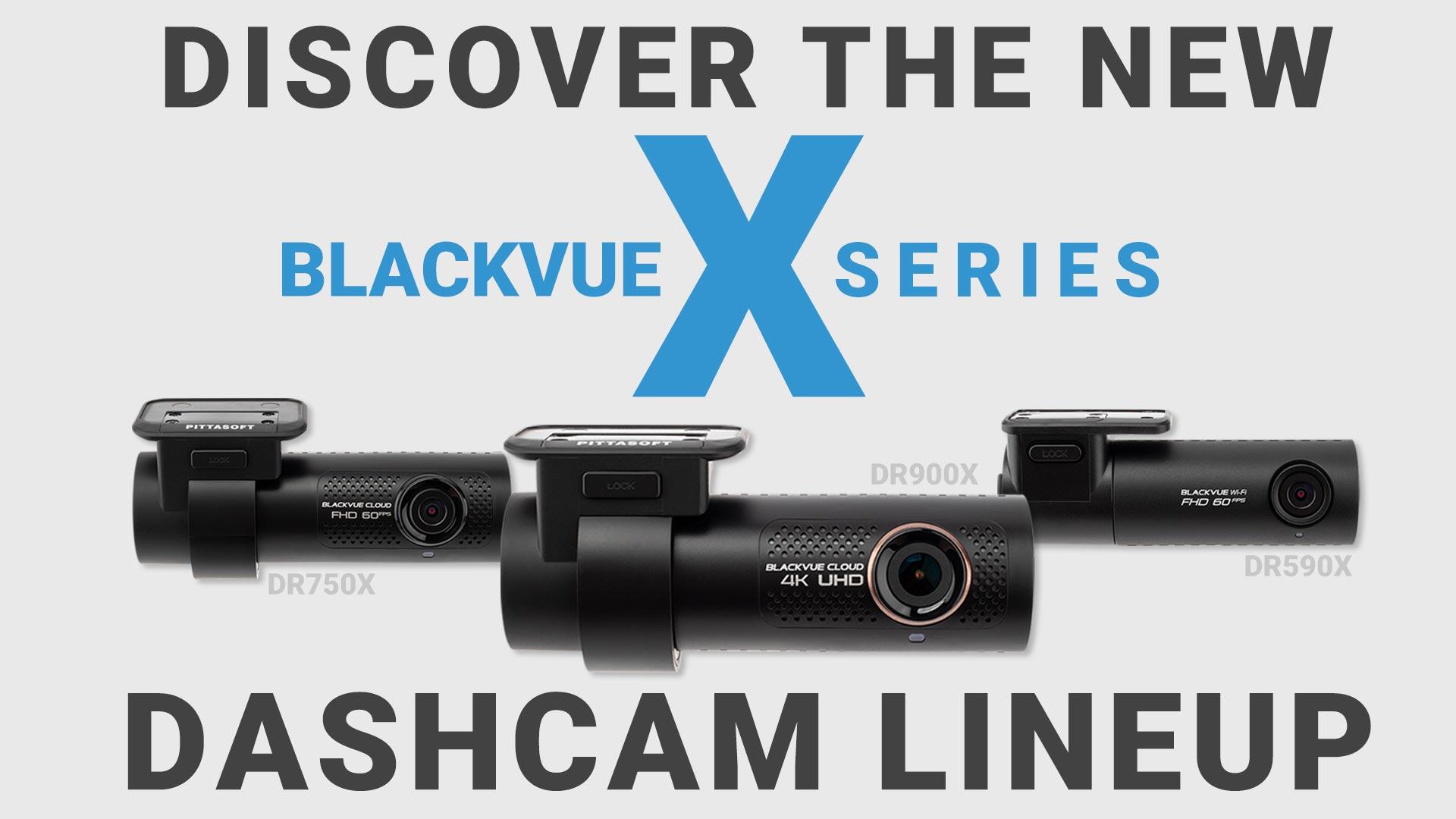 X SERIES LINEUP thumb final - BLACKVUE DR590X, DR750X, DR900X SẮP VỀ VIỆT NAM